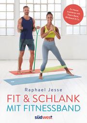 Fit & schlank mit Fitnessband