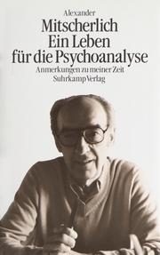 Ein Leben für die Psychoanalyse