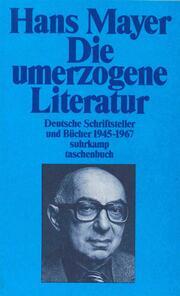 Deutsche Literatur nach zwei Weltkriegen 1945-1985