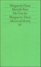 Die Orte der Marguerite Duras