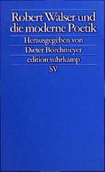 Robert Walser und die moderne Poetik