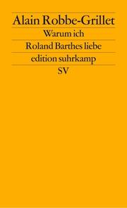 Warum ich Roland Barthes liebe