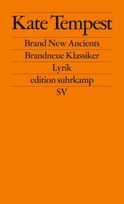 Brand New Ancients/Brandneue Klassiker