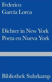 Dichter in New York/Poeta en Nueva York