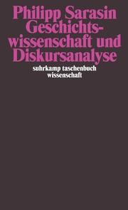 Geschichtswissenschaft und Diskursanalyse