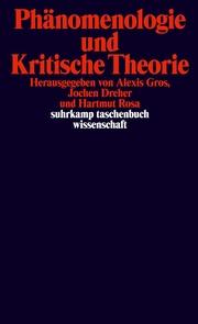 Phänomenologie und Kritische Theorie