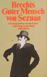 Brechts Guter Mensch von Sezuan