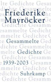 Gesammelte Gedichte 1939-2003