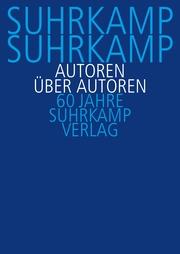 Suhrkamp, Suhrkamp. Autoren über Autoren
