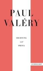 Paul Valéry: Dichtung und Prosa