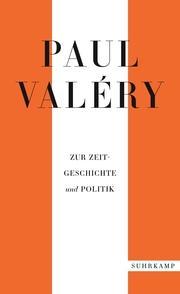 Paul Valéry: Zur Zeitgeschichte und Politik