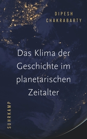 Das Klima der Geschichte im planetarischen Zeitalter