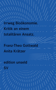 Irrweg Bioökonomie