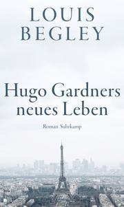 Hugo Gardners neues Leben - Cover