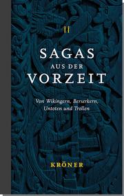 Sagas aus der Vorzeit - Wikingersagas