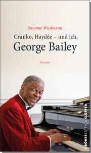 Cranko, Haydée - und ich, George Bailey