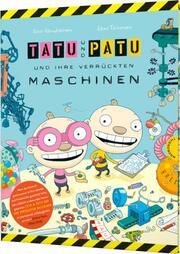 Tatu & Patu und ihre verrückten Maschinen