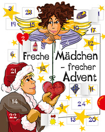 Freche Mädchen - frecher Advent!
