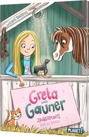 Greta und Gauner 1 - Zauberponys gibt es doch!
