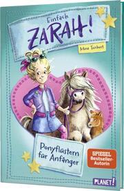 Einfach Zarah! - Ponyflüstern für Anfänger