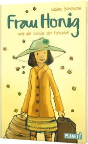 Frau Honig und die Schule der Fantasie