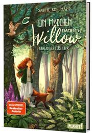 Ein Mädchen namens Willow - Waldgeflüster