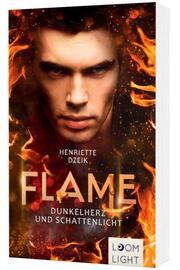 Flame 2- Dunkelherz und Schattenlicht