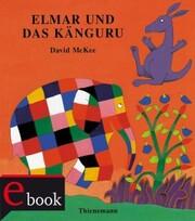 Elmar: Elmar und das Känguru