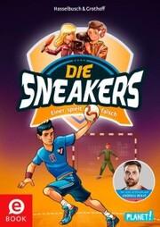 Die Sneakers 4: Einer spielt falsch