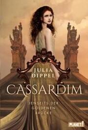 Cassardim 1: Jenseits der Goldenen Brücke