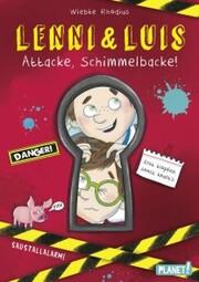 Lenni und Luis 1: Attacke, Schimmelbacke!