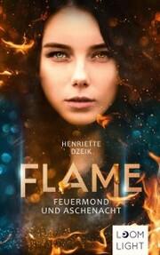 Flame 1: Feuermond und Aschenacht