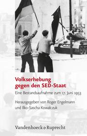 Volkserhebung gegen den SED-Staat