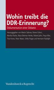 Wohin treibt die DDR-Erinnerung?