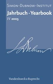 Jahrbuch des Simon-Dubnow-Instituts / Simon Dubnow Institute Yearbook IV/2005