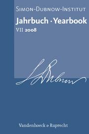 Jahrbuch des Simon-Dubnow-Instituts / Simon Dubnow Institute Yearbook VII (2008)