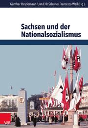 Sachsen und der Nationalsozialismus