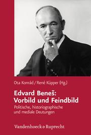 Edvard Benes: Vorbild und Feindbild