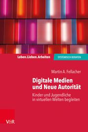 Digitale Medien und Neue Autorität