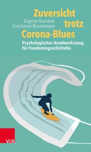 Zuversicht trotz Corona-Blues