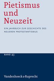 Pietismus und Neuzeit Band 43 - 2017