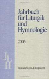 Jahrbuch für Liturgik und Hymnologie, 44. Band, 2005