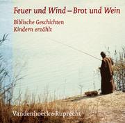Feuer und Wind/Brot und Wein