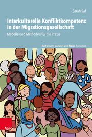 Interkulturelle Konfliktkompetenz in der Migrationsgesellschaft