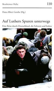 Auf Luthers Spuren unterwegs - Cover