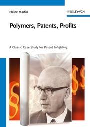 Polymers, Patents, Profits
