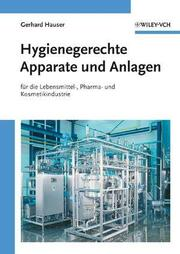 Hygienegerechte Apparate und Anlagen für die Lebensmittel-, Pharma- und Kosmetikindustrie
