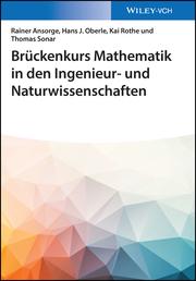 Brückenkurs Mathematik in den Ingenieur- und Naturwissenschaften
