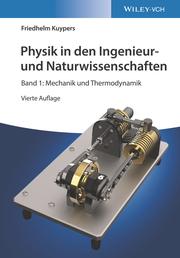Physik in den Ingenieur- und Naturwissenschaften 1