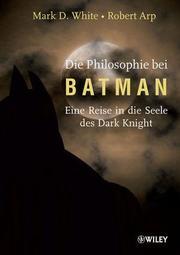 Die Philosophie bei Batman